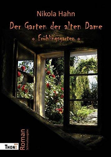 9783944177151: Der Garten der alten Dame: Roman.