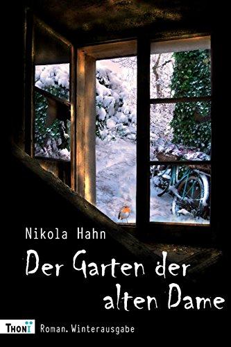 9783944177168: Der Garten der alten Dame