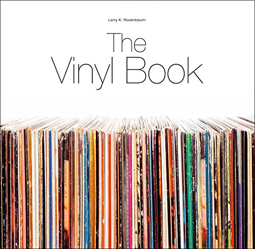 The Vinyl Book: Larry K. Rosenbaum