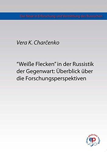 9783944209050: Weiße Flecken in der Russistik der Gegenwart