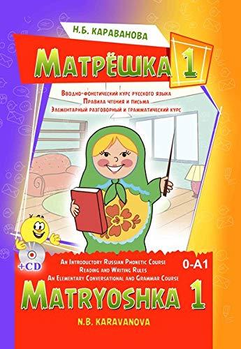 Matryoshka 1. Einführungskurs in die Phonetik und: N. B. Karavanova