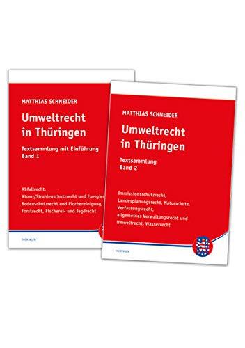 Umweltrecht in Thüringen. Band 1 und 2: Matthias Werner Schneider
