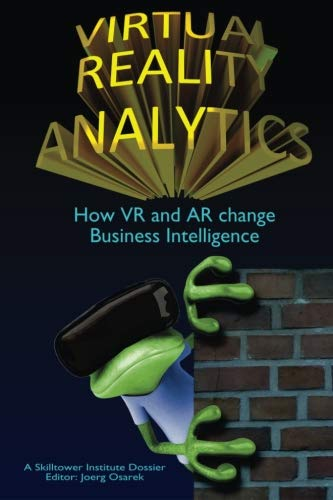 9783944218090: Virtual Reality Analytics: How VR and AR change Business Intelligence