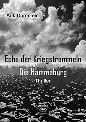 9783944223308: Echo der Kriegstrommeln: Die Hammaburg