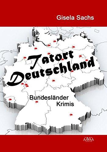 9783944223360: Tatort Deutschland: Bundesländer-Krimis