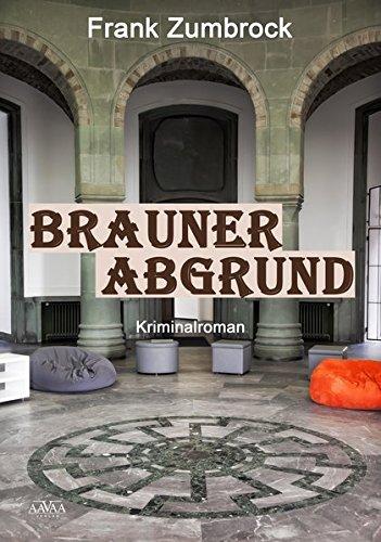 9783944223728: Brauner Abgrund