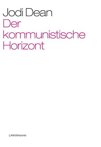 9783944233550: Der kommunistische Horizont