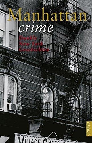 9783944251288: Manhattan crime: Dunkle New York Geschichten