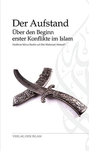 9783944277141: Der Aufstand: Über den Beginn erster Konflikte im Islam