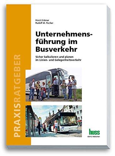 9783944281506: Unternehmensführung im Busverkehr