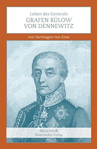 9783944289557: Leben des Generals Grafen Bülow von Dennewitz
