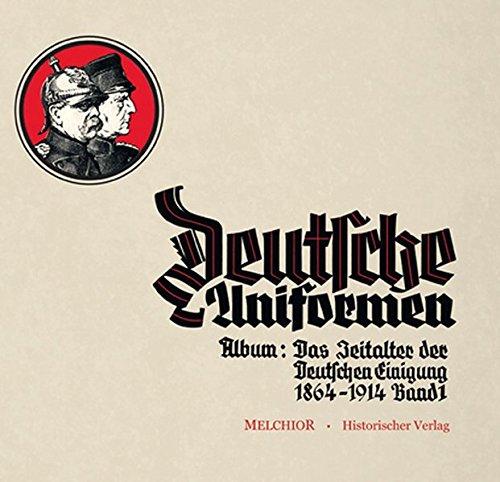 9783944289816: Deutsche Uniformen: Zigarettenbilder-Album Das Zeitalter der deutschen Einigung