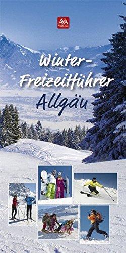 Winter-Freizeitführer Allgäu: AVA-Agrar Verlag Allgäu GmbH