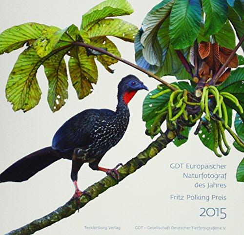 9783944327303: Europäischer Naturfotograf des Jahres und Fritz Pölking Preis 2015