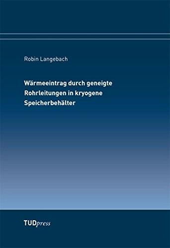 9783944331102: W�rmeeintrag durch geneigte Rohrleitungen in kryogene Speicherbeh�lter