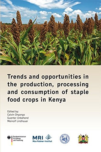 Trends and opportunities in the production, processing and consumption of staple food crops in ...