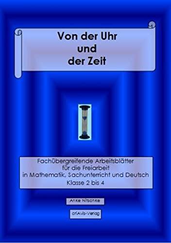 9783944341460: Von der Uhr und der Zeit: Fachübergreifende ...