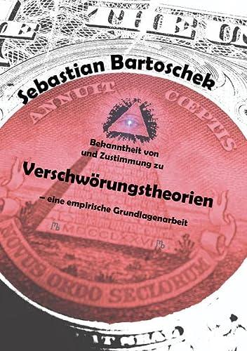 9783944342603: Bekanntheit von und Zustimmung zu Verschwörungstheorien - eine empirische Grundlagenarbeit: Inaugural-Dissertation zur Erlangung des Doktorgrades im ... Westfälischen Wilhelms-Universität in Münster