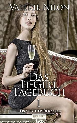 9783944348346: Das It-Girl Tagebuch - Teil 1