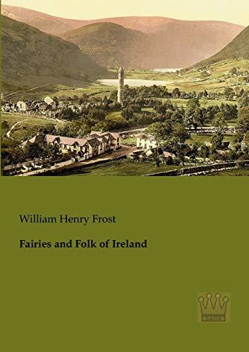 9783944349084: Fairies and Folk of Ireland