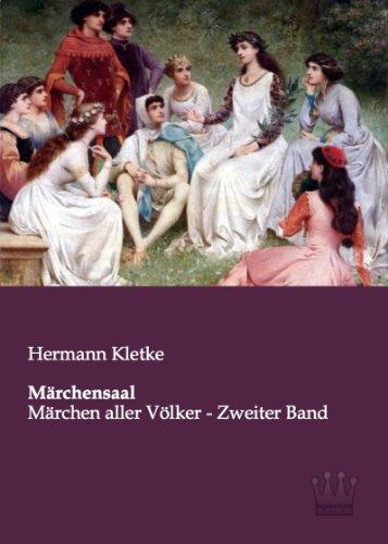 Märchensaal: Märchen aller Völker - Zweiter Band: Kletke, Hermann: