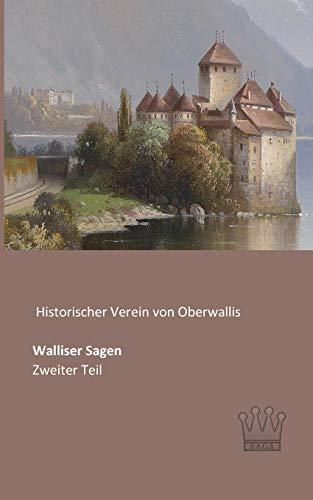 9783944349886: Walliser Sagen: Zweiter Teil (German Edition)