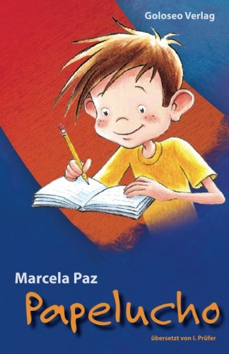 Papelucho (German Edition): Paz, Marcela