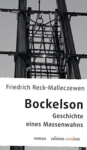Bockelson: Reck-Malleczewen, Friedrich