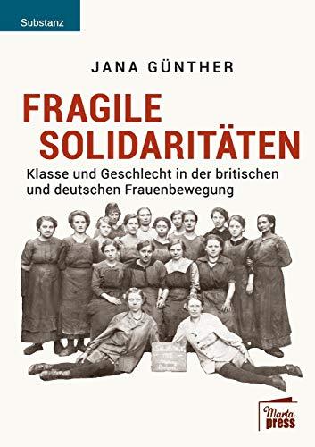 Fragile Solidarit�ten (Paperback or Softback) - Gunther, Jana