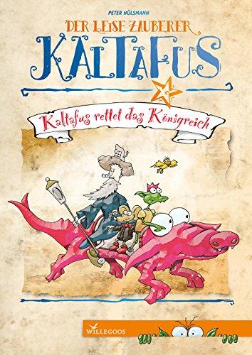 9783944445199: Kaltafus rettet das Königreich