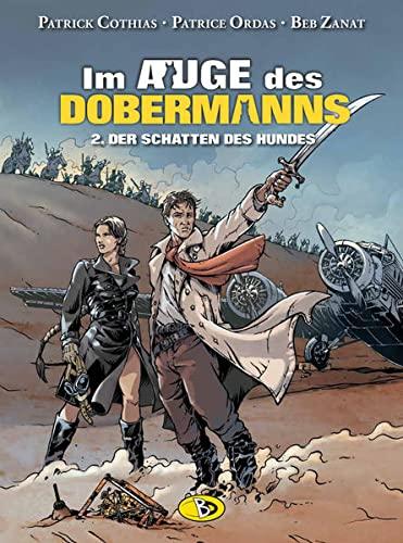 9783944446257: Im Auge des Dobermanns 2 - Der Schatten des Hunds