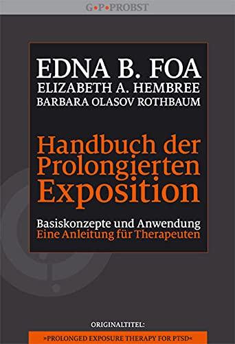 9783944476094: Handbuch der Prolongierten Exposition