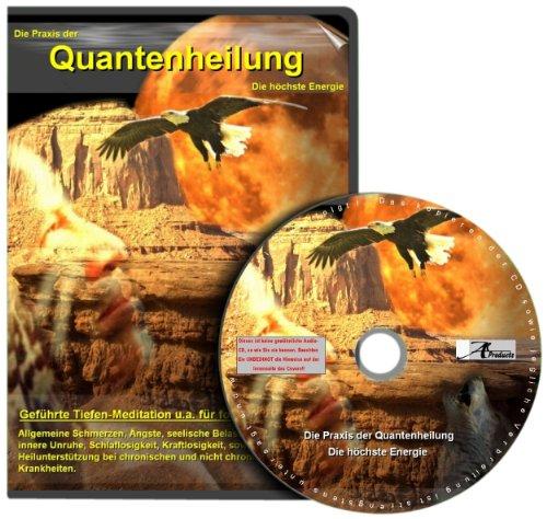 Die Praxis der Quantenheilung 02: Armin Koch