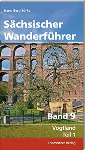 9783944509143: Sächsischer Wanderführer, Band 9: Vogtland