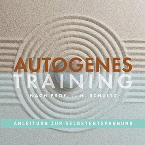 9783944513171: Autogenes Training, Anleitung zur Selbstentspannung
