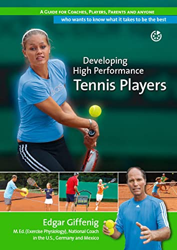 9783944526010: Developing High Performance Tennis Players