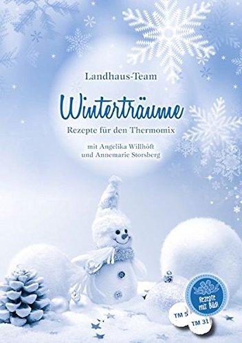 9783944531021: Winterträume: Rezepte für den Thermomix