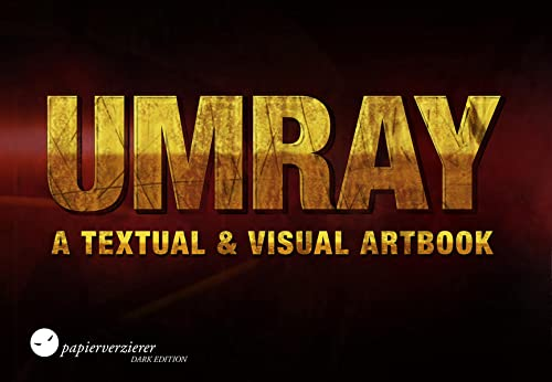 9783944544878: UMRAY: A Textual and Visual Artbook