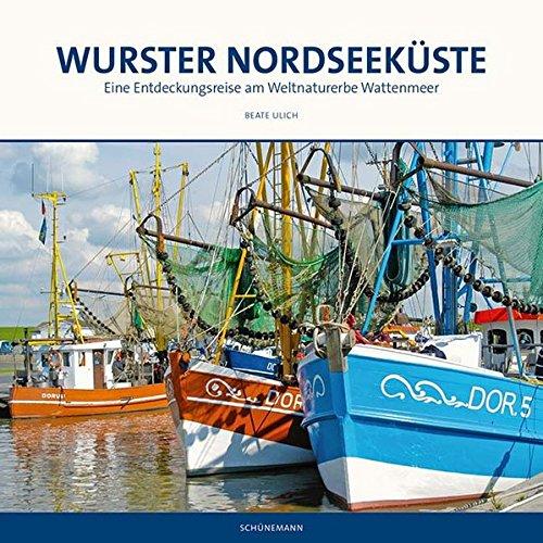 9783944552224: Wurster Nordseeküste: Eine Entdeckungsreise am Weltnaturerbe Wattenmeer
