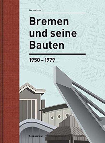 9783944552309: Bremen und seine Bauten
