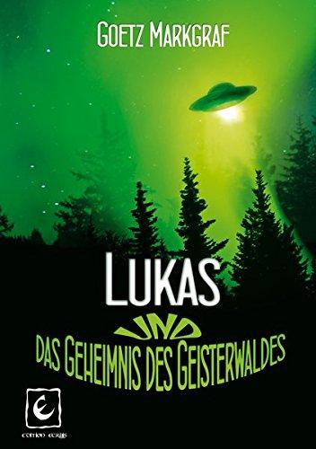 9783944554204: Lukas und das Geheimnis des Geisterwaldes