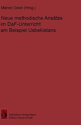 9783944571003: Neue methodische Ansätze im DaF-Unterricht am ...