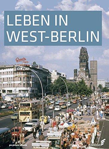 Leben in West-Berlin: Günther Wessel