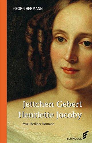 9783944594248: Jettchen Gebert / Henriette Jacoby : Zwei Romane