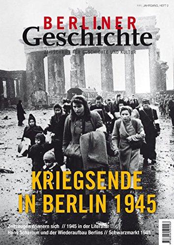 9783944594293: Berliner Geschichte - Zeitschrift für Geschichte und Kultur