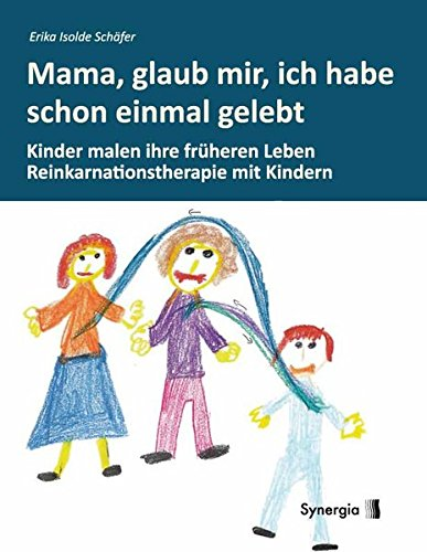 Mama, glaub, mir, ich habe schon einmal gelebt (Hardback): Erika Isolde Schäfer