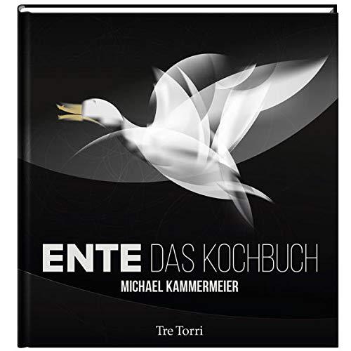 9783944628172: Ente: Das Kochbuch