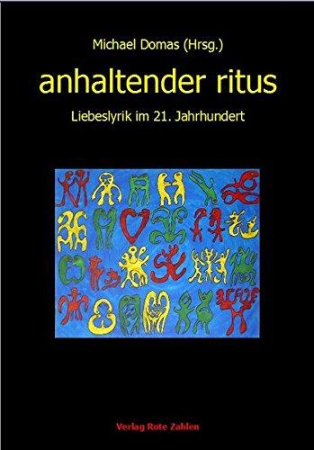 9783944643243: anhaltender ritus: Liebeslyrik im 21. Jahrhundert