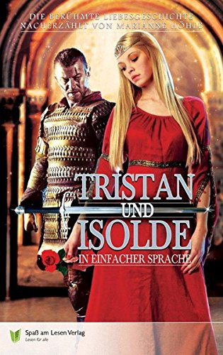 9783944668253: Tristan und Isolde: In Einfacher Sprache