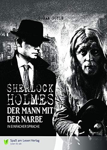 Sherlock Holmes: Der Mann mit der Narbe: Arthur Conan Doyle